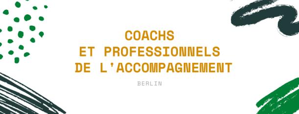 Coachs et professionnels de l'accompagnement berlin amandine kirion