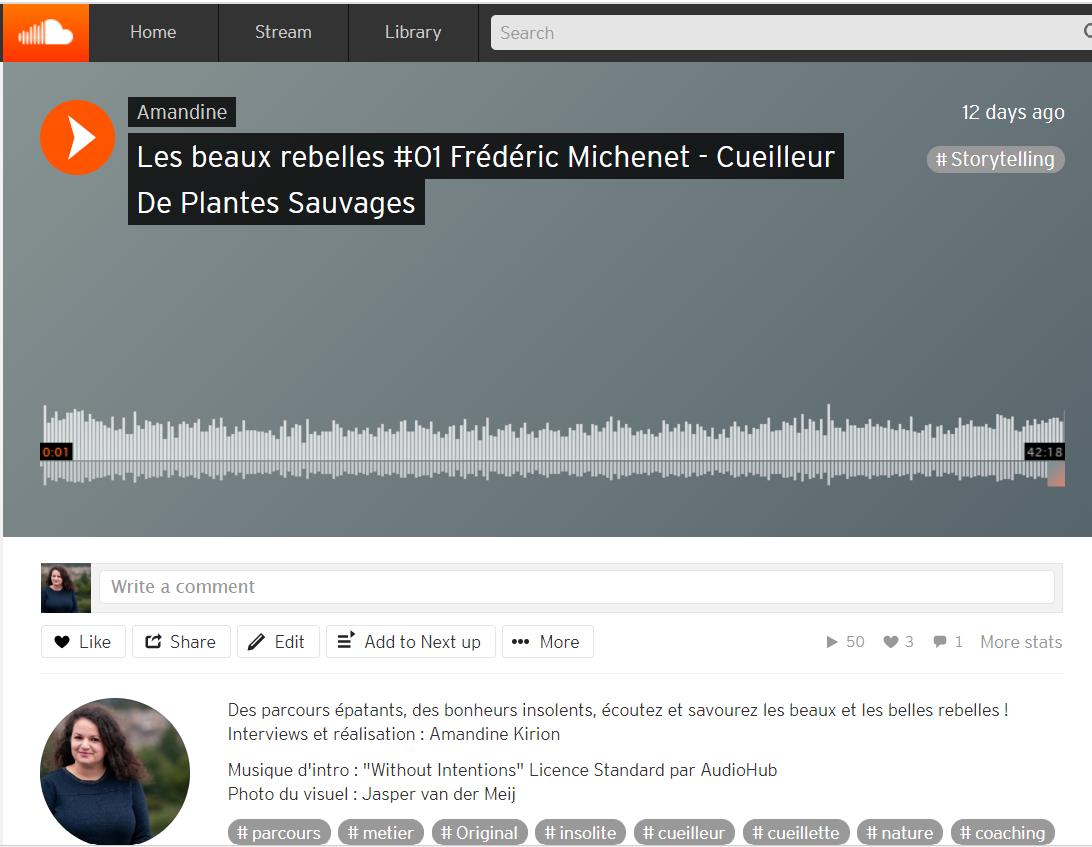 amandine kirion frederic michenet soundcloud podcast les beaux rebelles cueilleur de plantes sauvages 50 écoutes