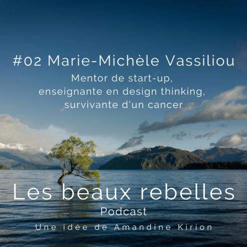 Les beaux rebelles Marie Michelle Vassiliou